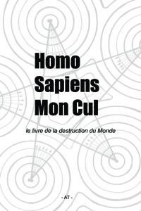 Homo Sapiens Mon Cul - Couverture