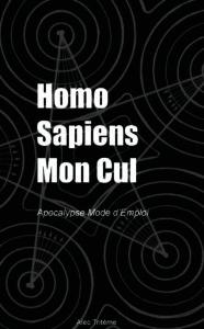 Homo Sapiens Mon Cul - Couverture Format Poche