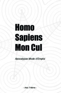 Homo Sapiens Mon Cul - Couverture Grand Format